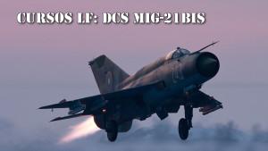 Cursos LF: DCS Mig-21Bis