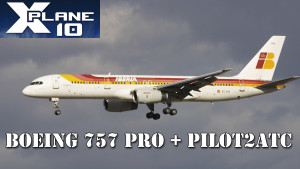XPlane 10: Boeing 757 PRO + Pilot2ATC = Ultrarrealismo